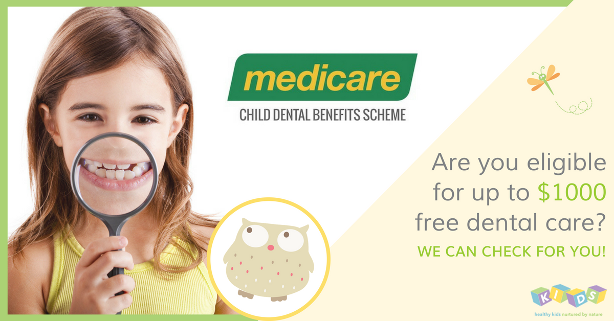 Child Dental Benefits Schedule - don't lose out, book your family's exam and clean today