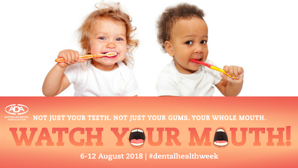 Importance of Brushing - Dental Health Week 2018